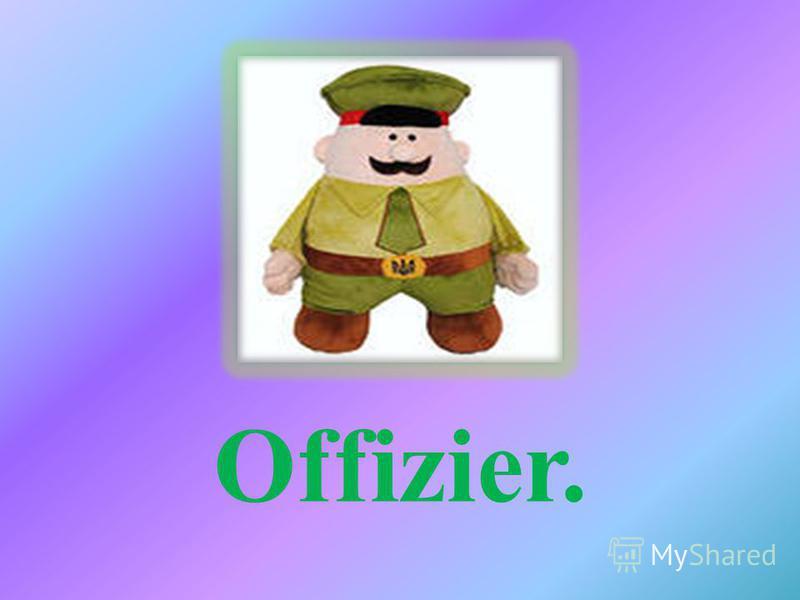 Offizier.