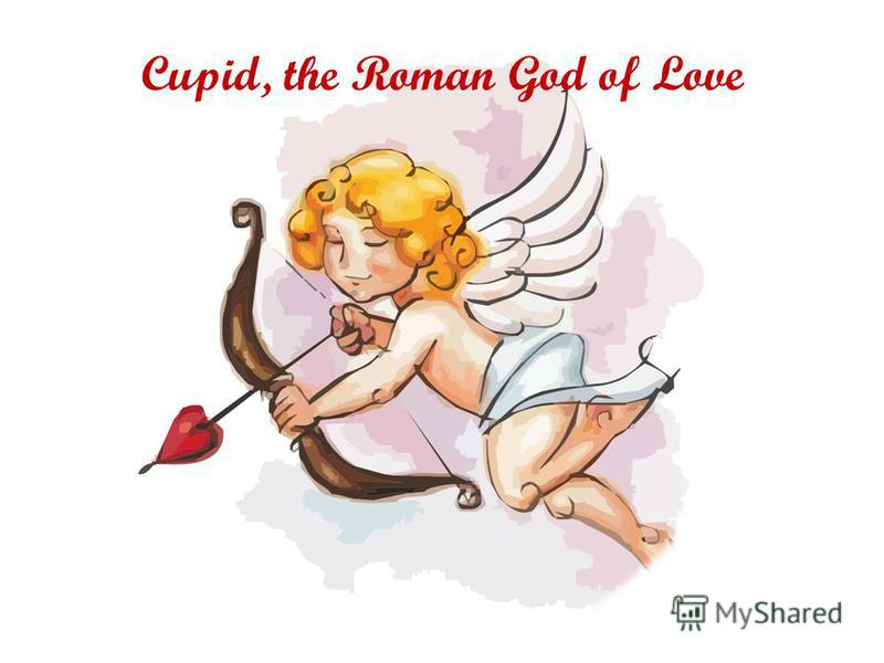 Cupid, the Roman God of Love
