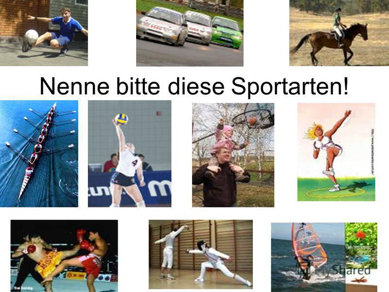 Nenne bitte diese Sportarten!