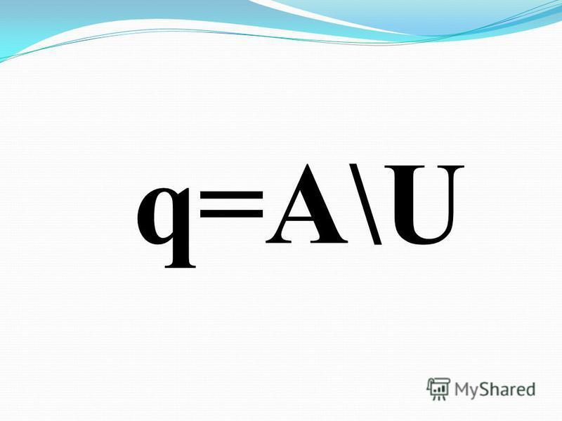 q=A\U