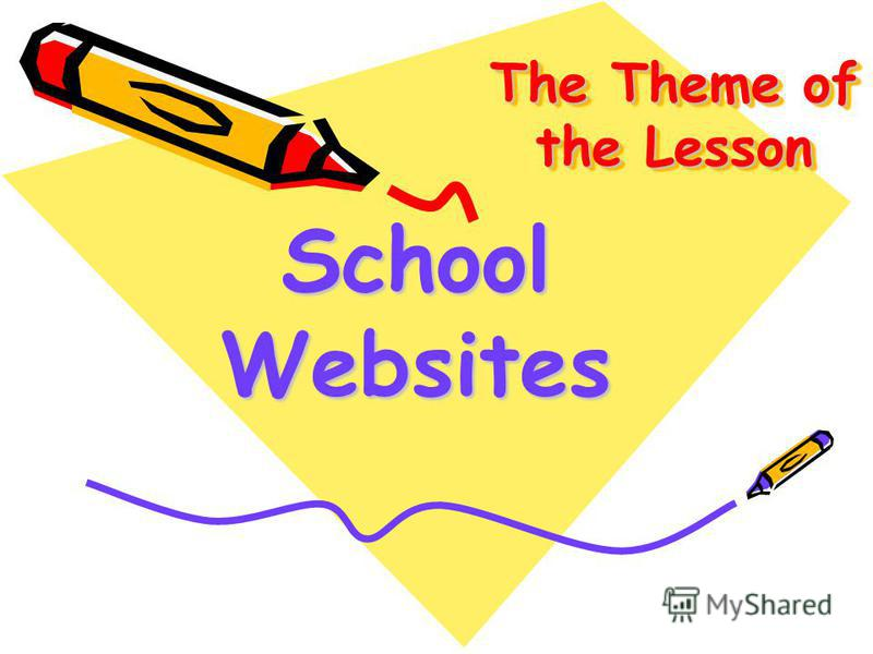 The Theme of the Lesson School Websites