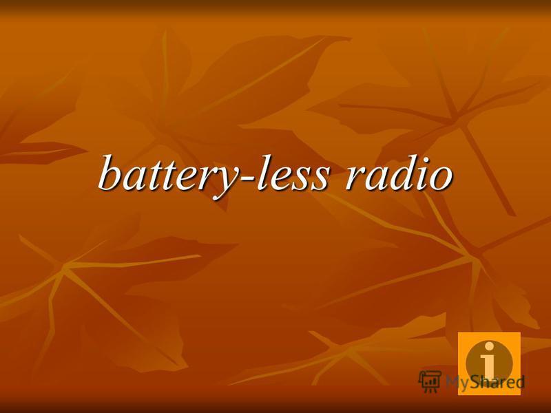 battery-less radio