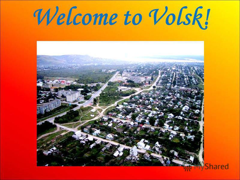Welcome to Volsk!