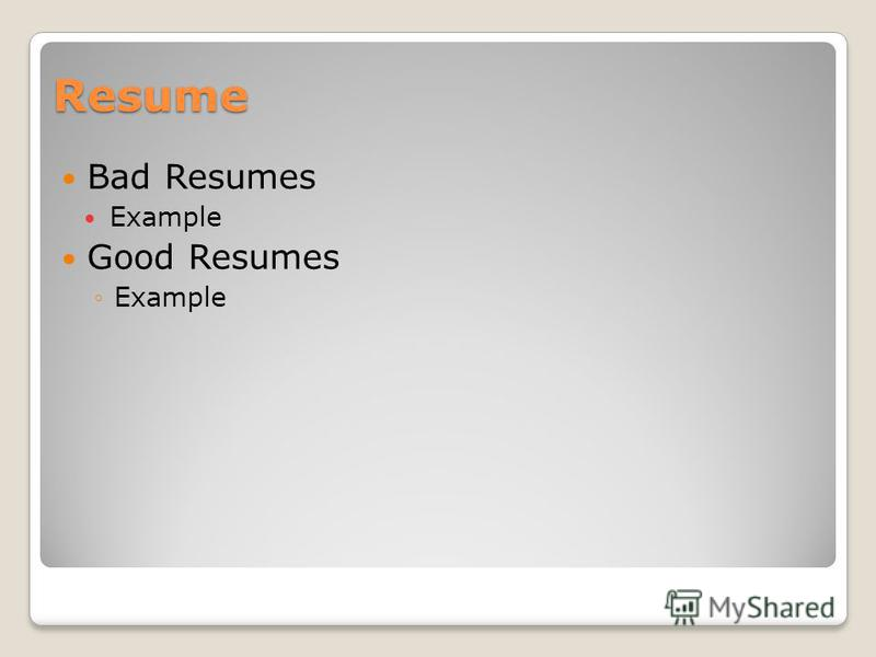 Resume Bad Resumes Example Good Resumes Example