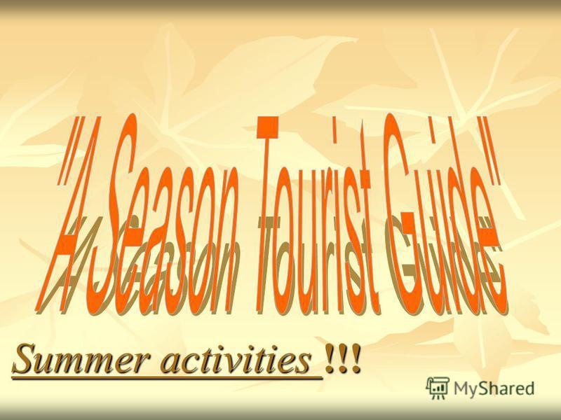Summer activities !!!