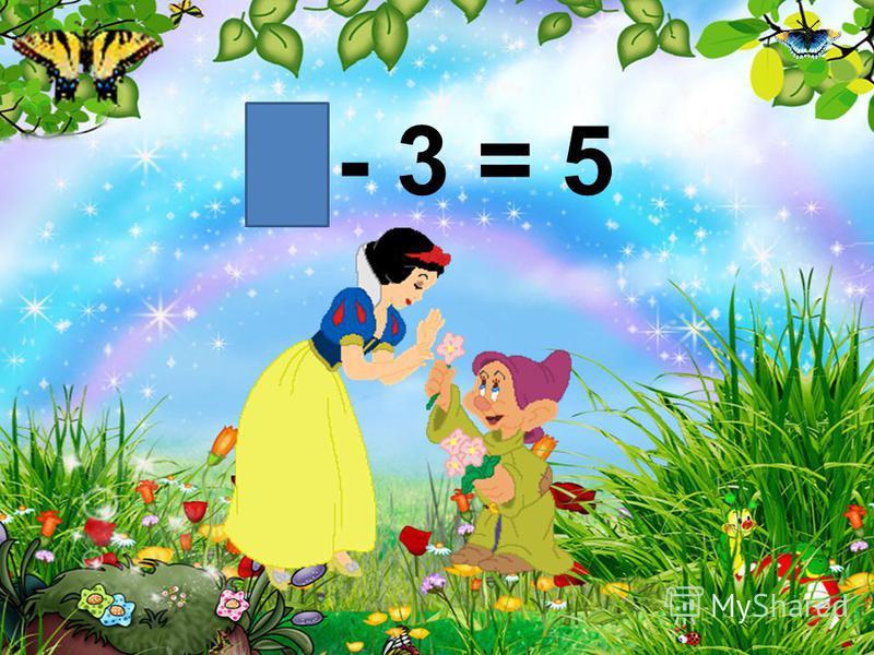 - 3 = 5