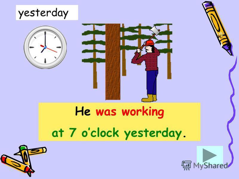 The Past Continuous Tense прошедшеепродолженноевремя Употребляется в том случае, когда мы хотим обратить внимание на то, что действие д-л-и-л-о-с-ь at 7 oclock yesterday when his friend telephoned him в определённый момент в прошлом from 7 till 2 whe