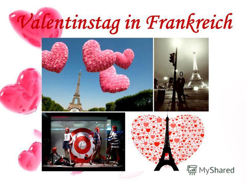 Valentinstag in Frankreich