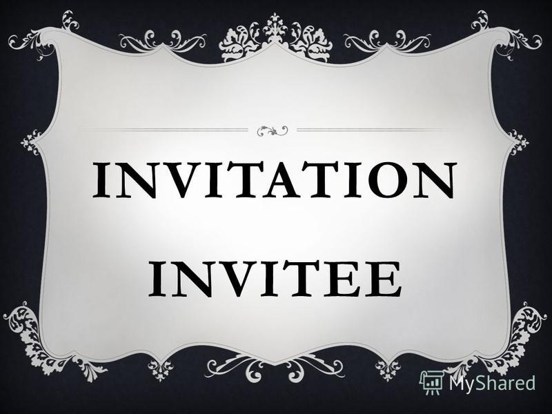 INVITATION INVITEE