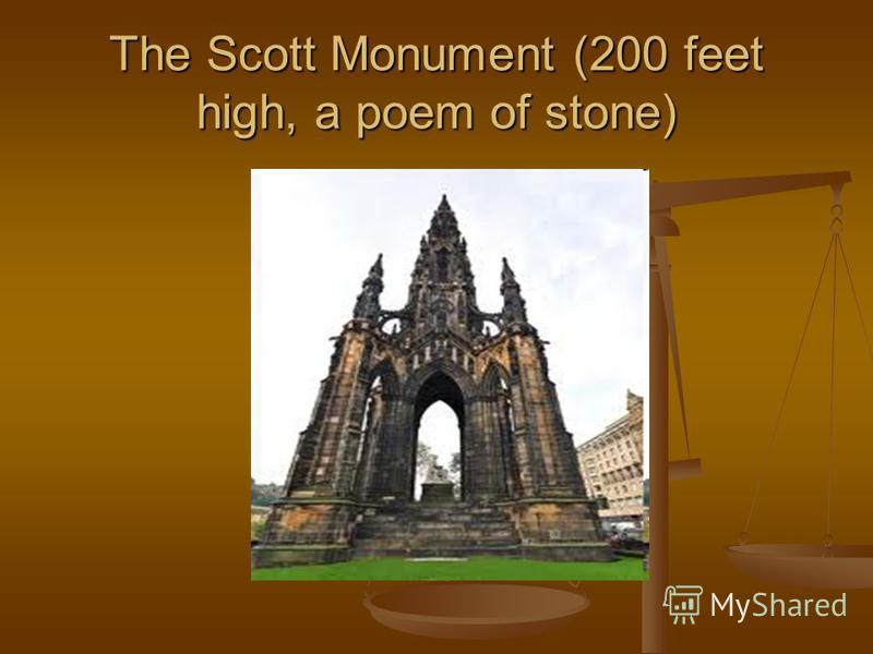 The Scott Monument (200 feet high, a poem of stone)