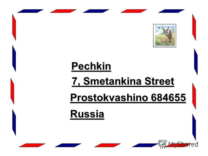 Pechkin Pechkin 7, Smetankina Street Prostokvashino 684655 Russia