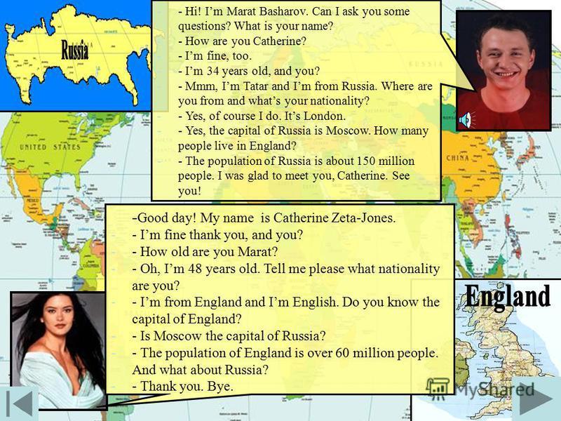 The countryThe capitalThe nationality Russia Tatar France London China Arab Washington Greece