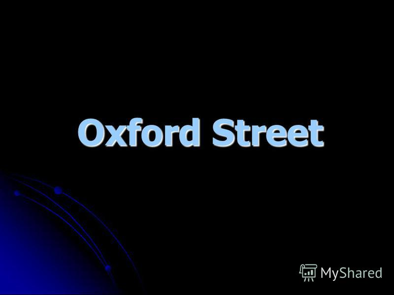 Oxford Street Oxford Street