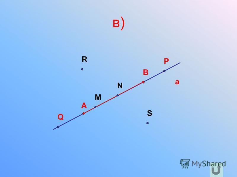 в) a A B R P Q S M N