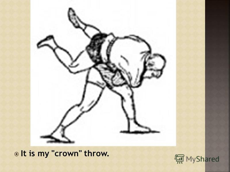 It is my crown throw.
