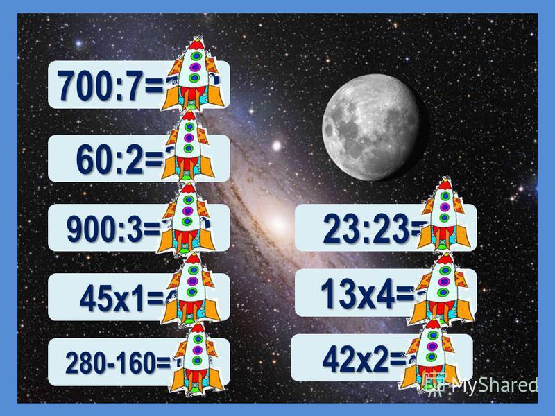 700:7=100 60:2=30 900:3=300 45 х 1=45 280-160=120 23:23=1 13 х 4=52 42 х 2=84