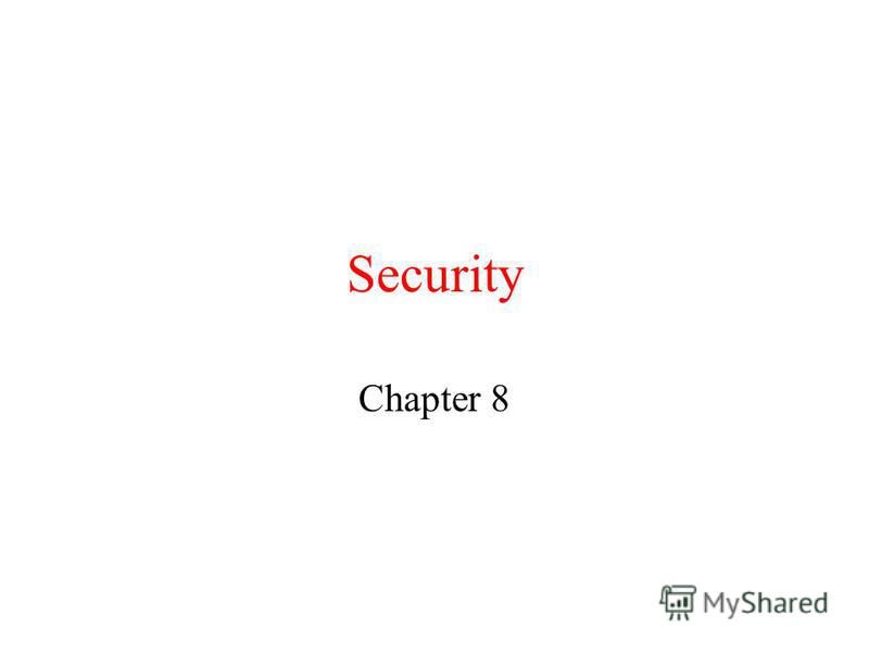 Security Chapter 8