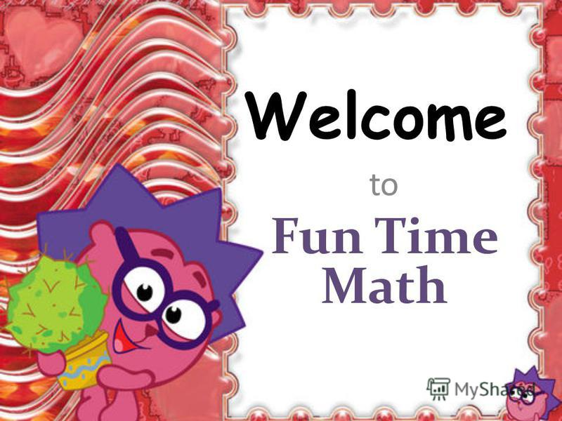 Welcome to Fun Time Math