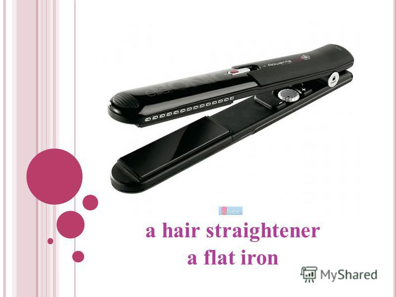 a hair straightener a flat iron