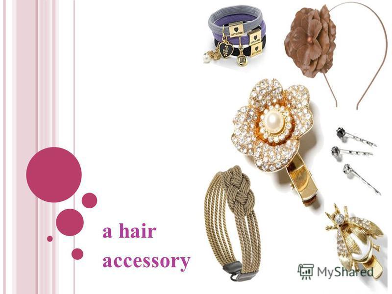 a hair accessory