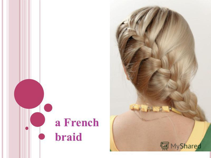 a French braid