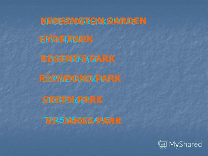 DNGESIOGRENKNNTAS EPYKNADR STKEERRNAGP DCPMIARROKHN NRKREAGEP TPRSMESKJAAS KENSINGTON GARDEN HYDE PARK REGENTS PARK RICHMOND PARK GREEN PARK ST. JAMES PARK