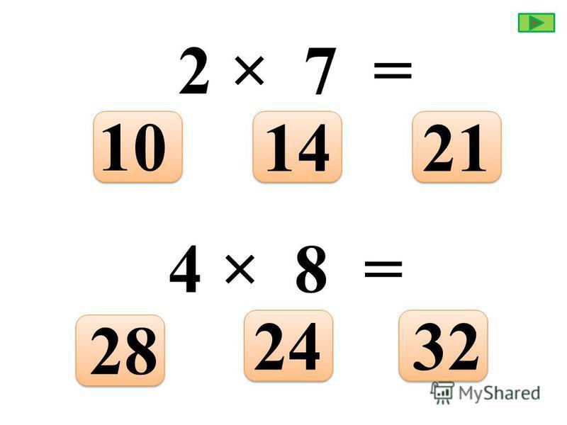 5 × 3 = 1815 16 7 × 7 = 564849
