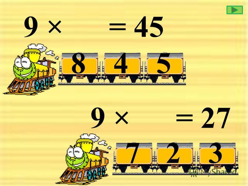 9 × = 36 5 4 7 9 × = 18 312