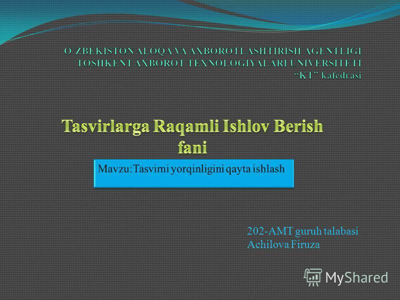 202-AMT guruh talabasi Achilova Firuza
