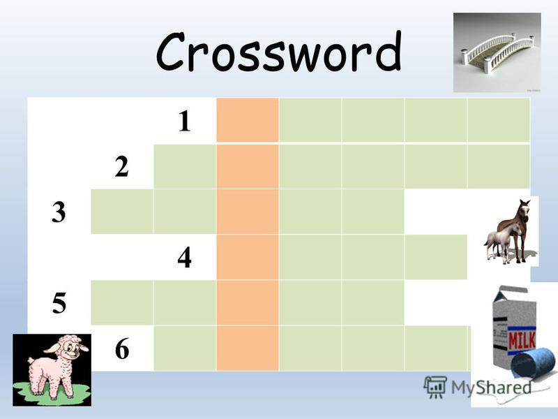 Сrossword 1 2 3 4 5 6