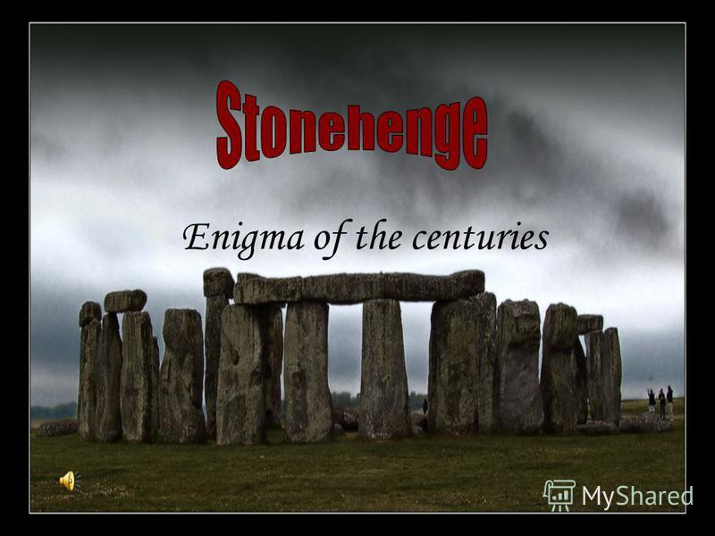 Enigma of the centuries