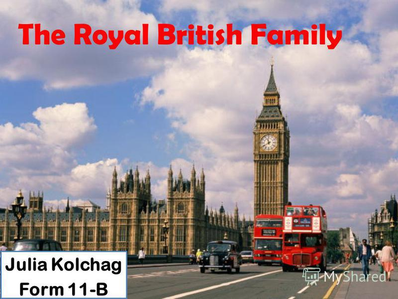 The Royal British Family Julia Kolchag Form 11-B
