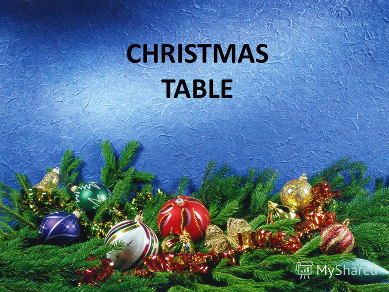 CHRISTMAS TABLE