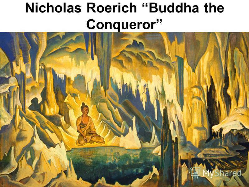 Nicholas Roerich Buddha the Conqueror