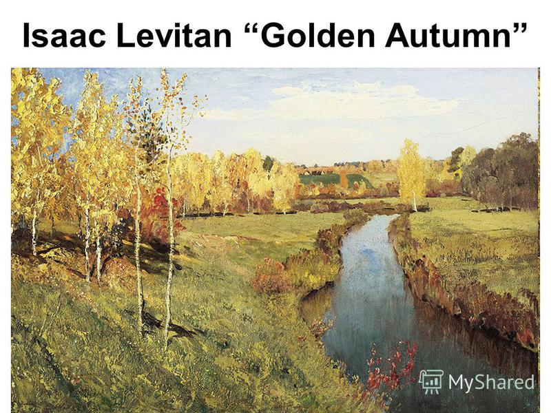 Isaac Levitan Golden Autumn