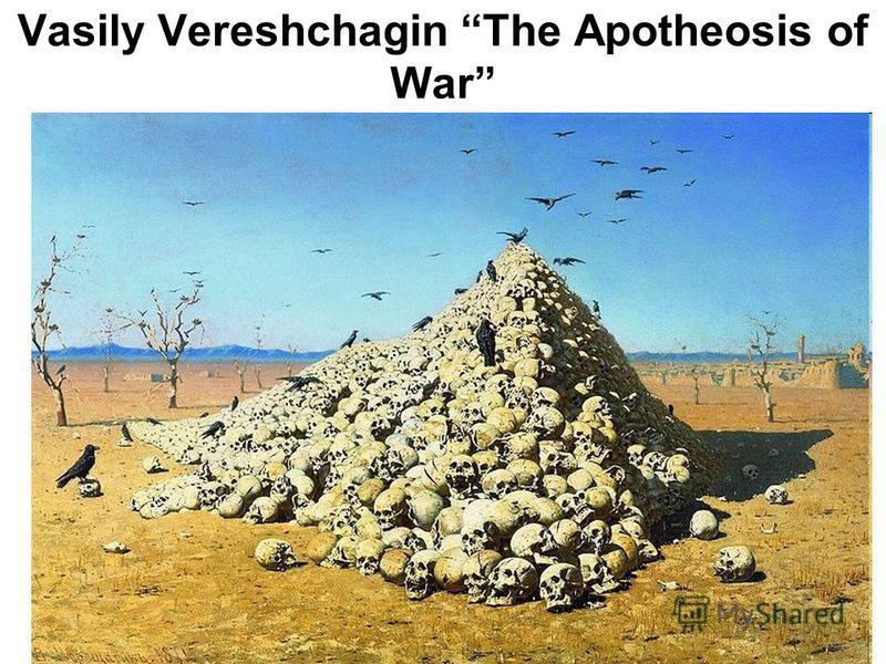 Vasily Vereshchagin The Apotheosis of War