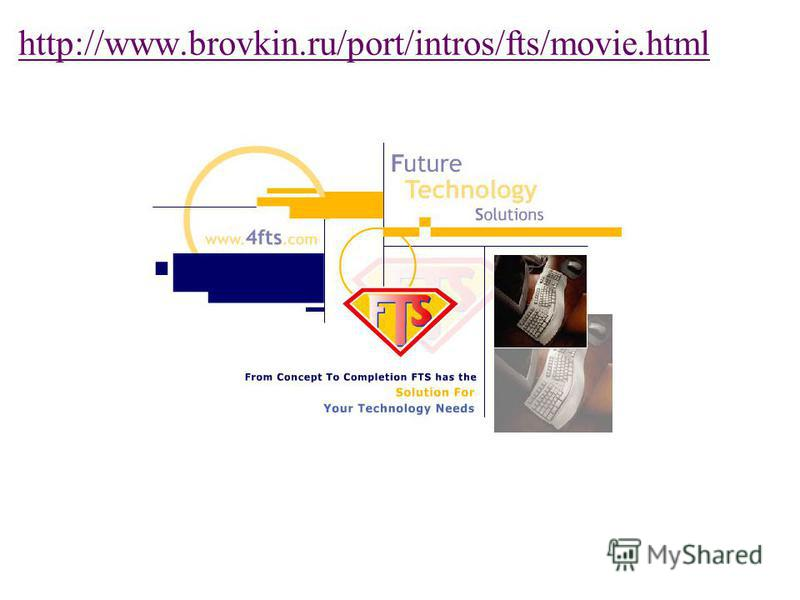 http://www.brovkin.ru/port/intros/fts/movie.html