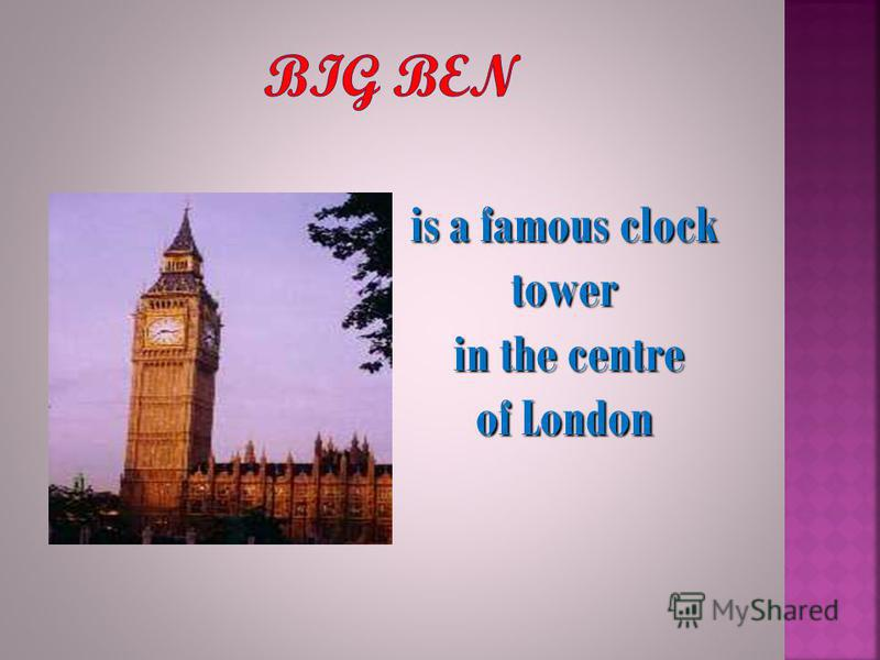 is a famous clock tower in the centre of London
