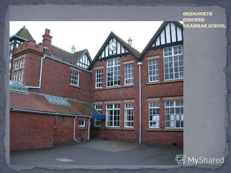 Bridgnorth Endowed Grammar School
