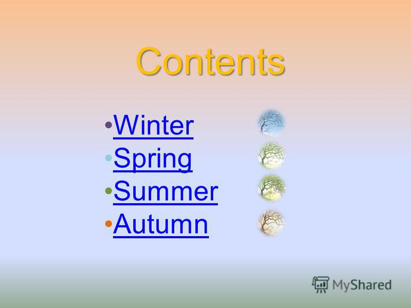 Contents Winter Spring Summer Autumn