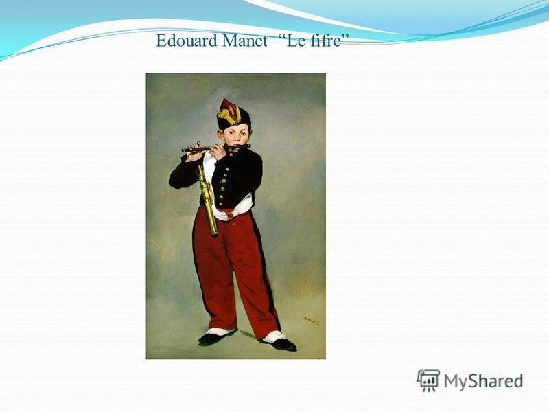 Edouard Manet Le fifre