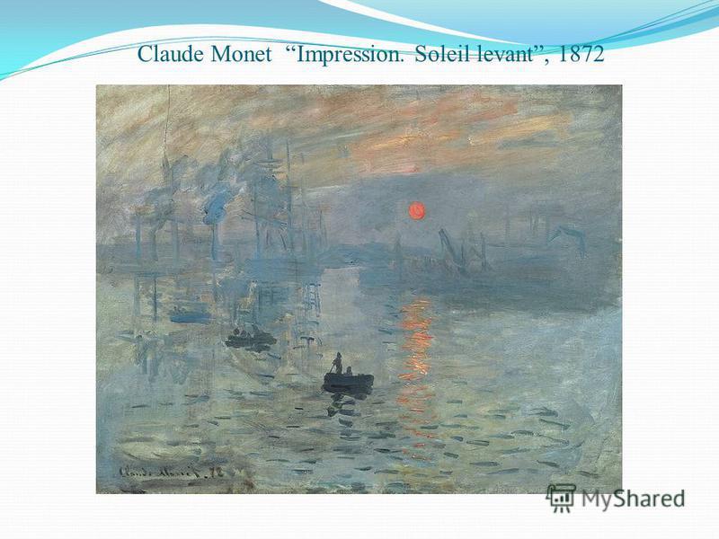 Claude Monet Impression. Soleil levant, 1872