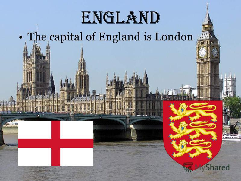 England The capital of England is London