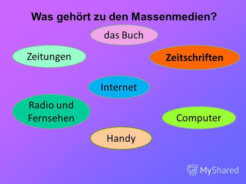 Was gehört zu den Massenmedien? das Buch Zeitungen Zeitschriften Radio und Fernsehen Computer Internet Handy