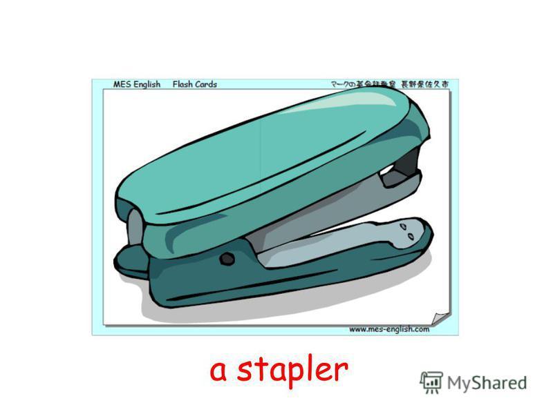 a stapler