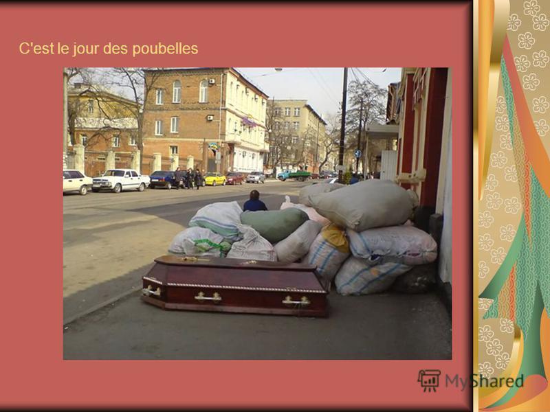 C'est le jour des poubelles