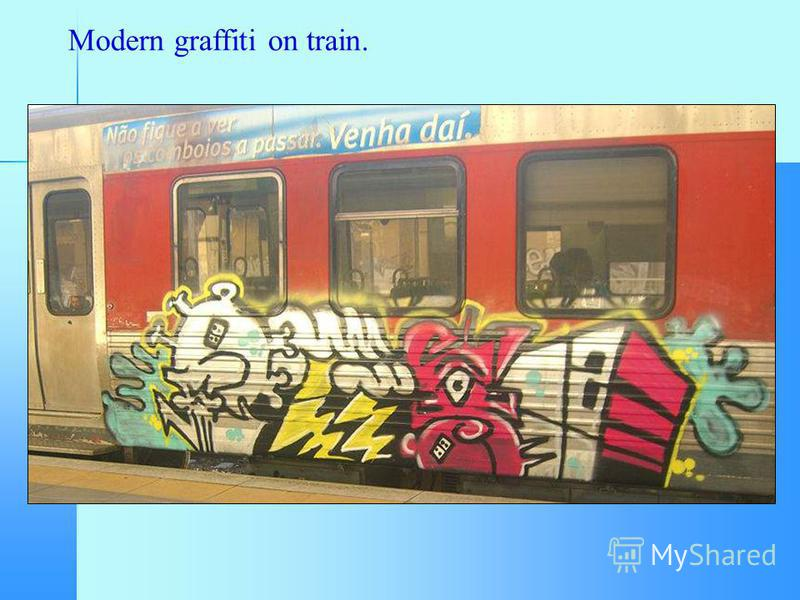 Modern graffiti on train.