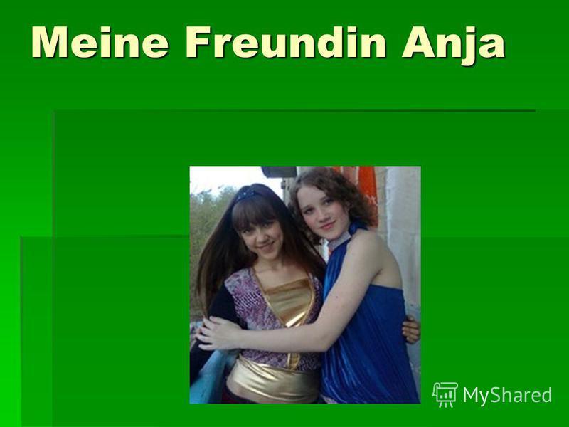 Meine Freundin Anja