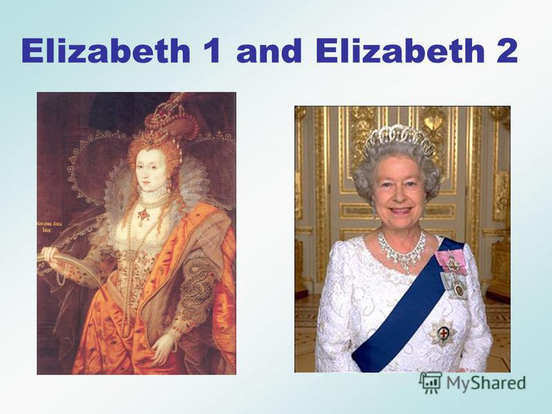 A.Victoria B. Maria Antoinette C. Elizabeth The Queen of England at the time of William Shakespeare who has the same first name as the present British Queen. Round 1