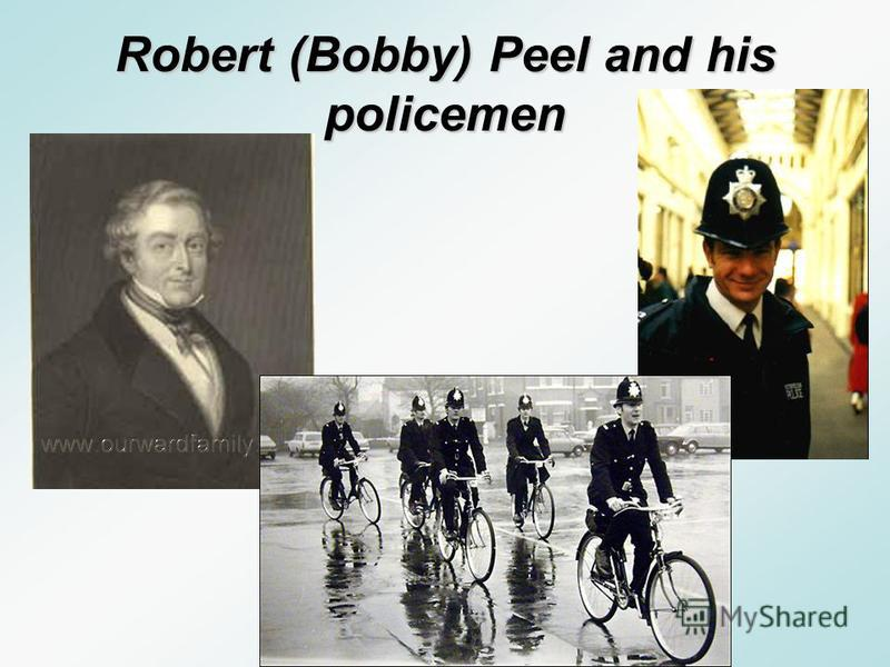 A.They look like a bird bobolink B.The Founder of English police was Robert (Bobby) Peel C. In old times people had to pay a bob (a shilling) to go out of the police station A.T hey look like a bird bobolink B.The Founder of English police was Robert